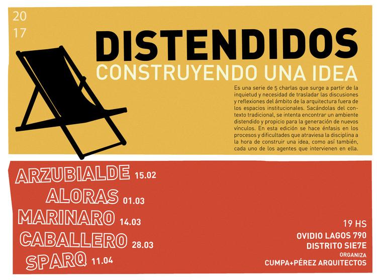 Distendidos: Construyendo una Idea - 5 charlas cada 15 días / Rosario