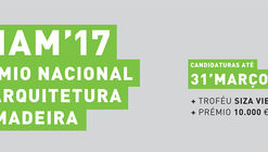 Inscrições abertas para o PNAM'17 - Prêmio Nacional de Arquitetura em Madeira