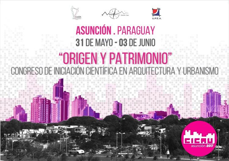II Congreso de Iniciación Científica en Arquitectura y Urbanismo (CICAU), II Congreso de Iniciación Científica en Arquitectura y Urbanismo (C.I.C.A.U.)