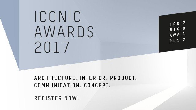 The Iconic Awards 2017 is Now Open for Submissions, Courtesy of Iconic Awards