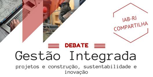 IAB-RJ debate gestão integrada de projetos, construção sustentabilidade e inovação, Cortesia de IAB-RJ