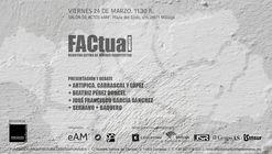 FACtual Málaga: Jornada de debate con jóvenes arquitectos