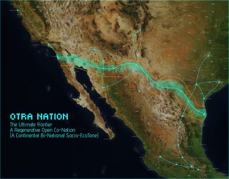 MADE Collective presenta Otra Nation, su propuesta para la frontera México - Estados Unidos