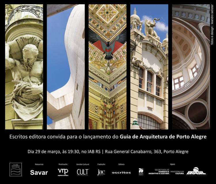 Lançamento do Guia de Arquitetura de Porto Alegre , convite