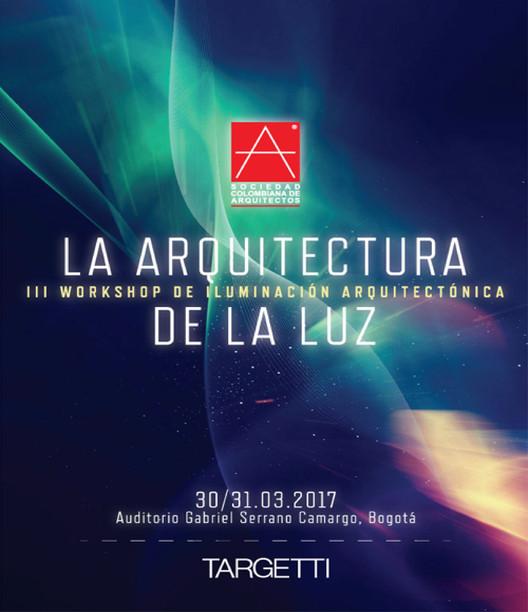 III Workshop de Iluminación Arquitectónica, III WORKSHOP DE ILUMINACIÓN ARQUITECTÓNICA