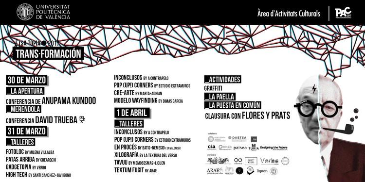 ETSA·TOPIA Festival de Arquitectura: Trans·formación, Programación de este año para ETSA·TOPIA - TRANS·FORMACIÓN