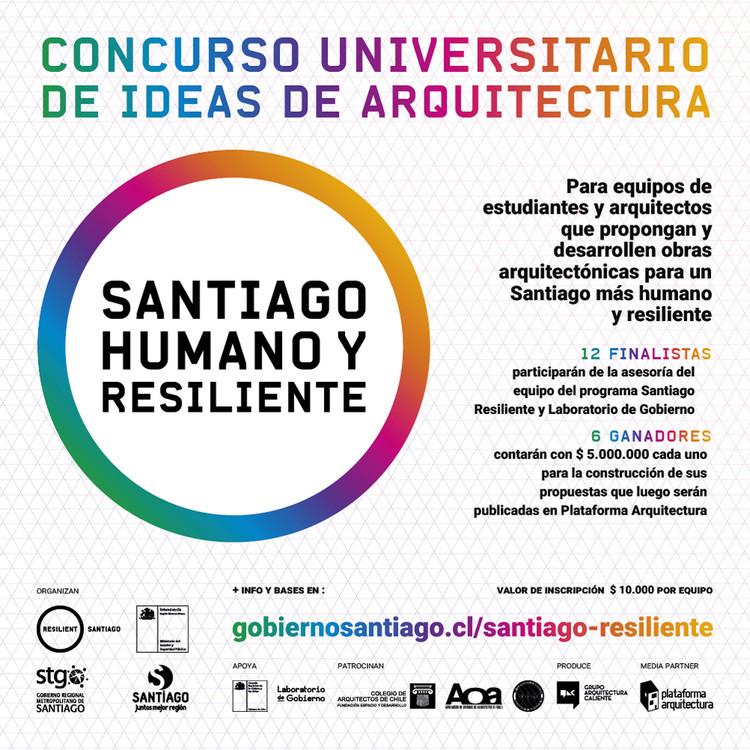Concurso universitario de ideas de arquitectura Santiago Humano y Resiliente, Afiche Oficial del concurso