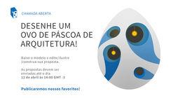 Ovos de Páscoa com temas de arquitetura. Envie o seu!