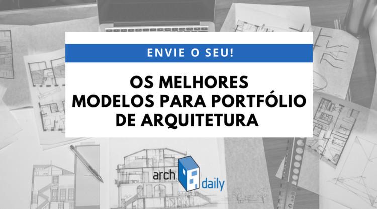 Os melhores portfólios de arquitetura: envie o seu!