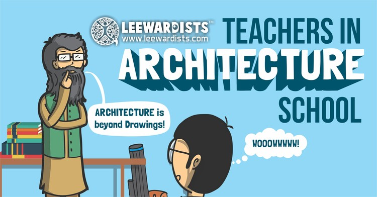The 10 Types of Architecture Professor Every Student Has Experienced, Courtesy of The Leewardists