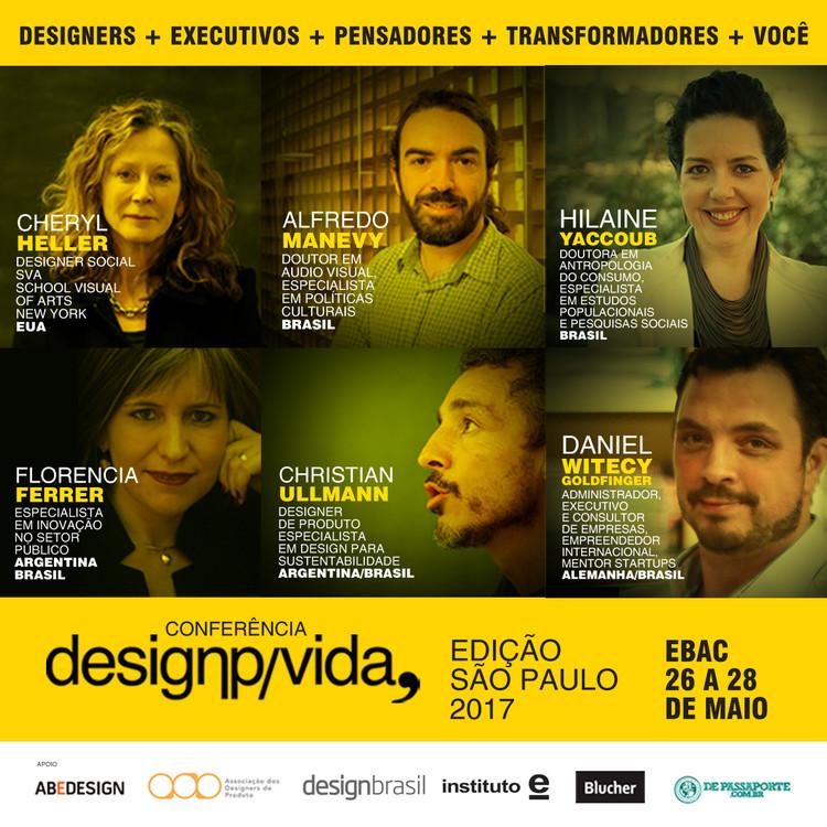 """Conferência """"Design para Vida"""" - Edição São Paulo 2017, Conferência Design para Vida, Edição São Paulo, 2017"""