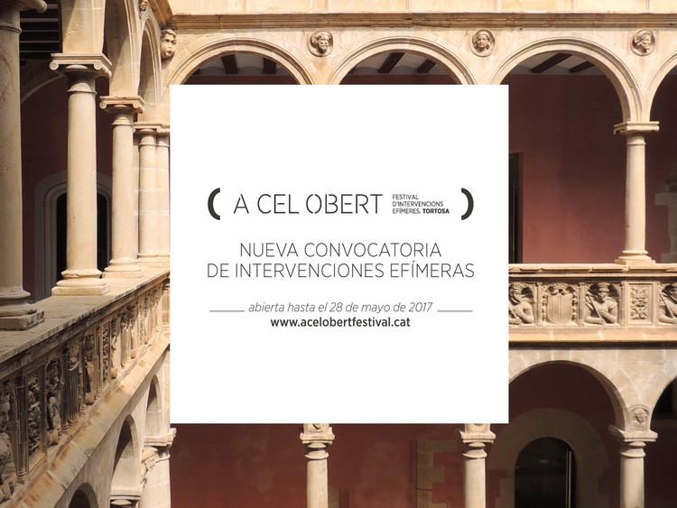 Concurso de Intervenciones Efímeras A CEL OBERT 2017
