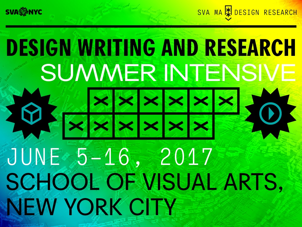 Gallery of Apply for 2017 Design Writing & Research Summer Intensive - 1