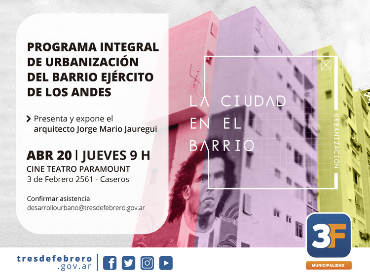Lanzamiento del Programa Integral de Urbanización del Barrio Ejercito de los Andes, Argentina, Municipalidad de Tres de Febrero