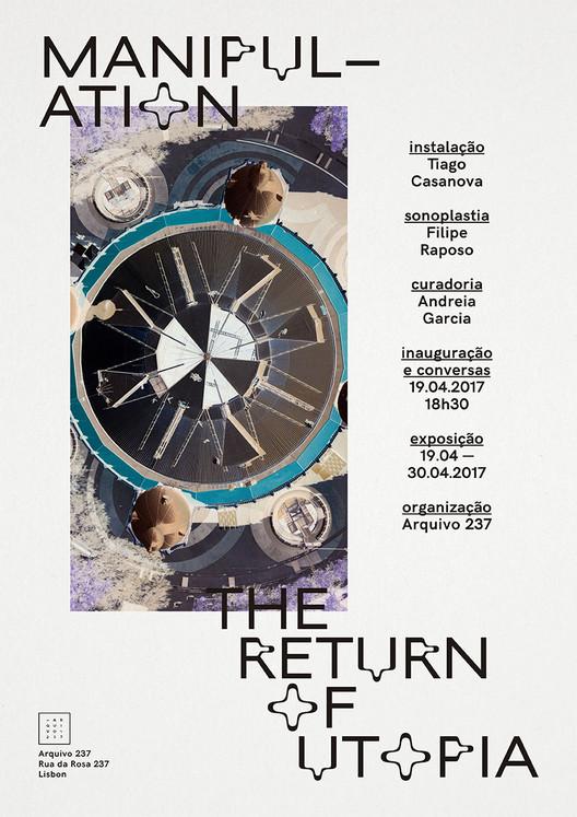 """Exposição """"Manupulation: The Return of Utopia"""" na galeria Arquivo 237, Design by Sara Orsi"""
