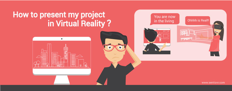 4 simples pasos para presentar tu proyecto en Realidad Virtual, Cortesía de SentioVR