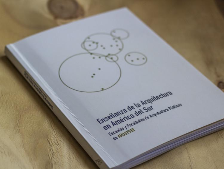 Enseñanza de la Arquitectura en América del Sur: Escuelas y Facultades de Arquitectura públicas de ARQUISUR, Dostercios