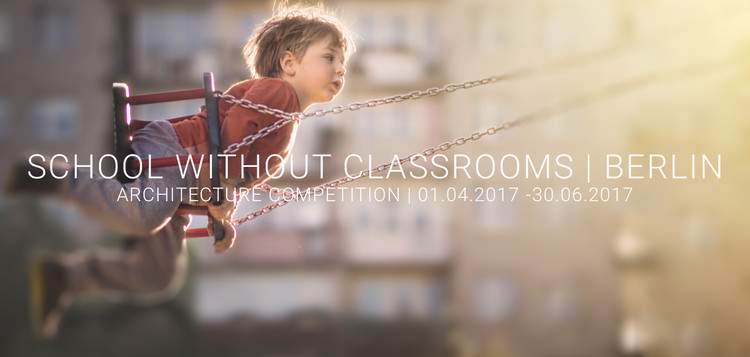 Open Call: School Without Classrooms (Berlin)