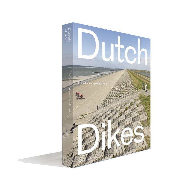 Dutch Dikes, Dutch Dikes