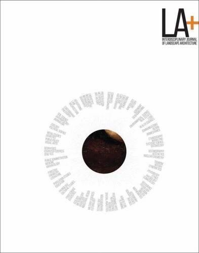 LA+ Journal: Identity: Interdisciplinary Journal of Landscape Architecture