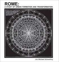 Rome: Urban Formation and Transformation