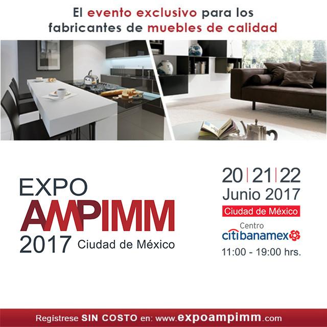 Expo AMPIMM, el evento para fabricantes de muebles , Expo AMPIMM 2017