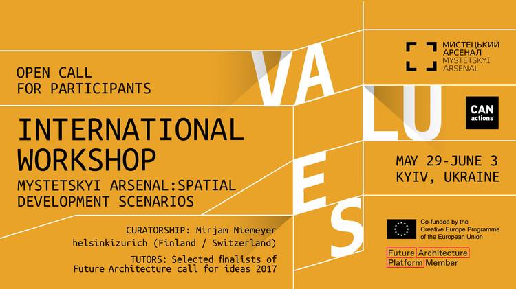 International Workshop Mystetskyi Arsenal: Spatial Development Scenarios, CANactions