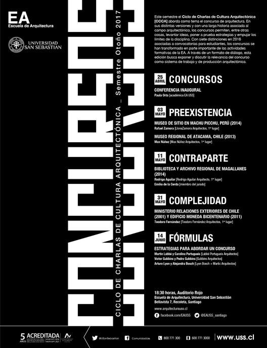 Ciclo de charlas de Cultura Arquitectónica USS | Otoño 2017 | CONCURSOS, Escuela de Arquitectura, Universidad San Sebastián [EA USS]