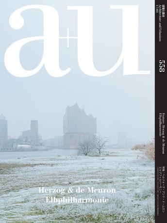 a+u 2017:03 – Herzog & de Meuron's Hamburg Elbphilharmonie