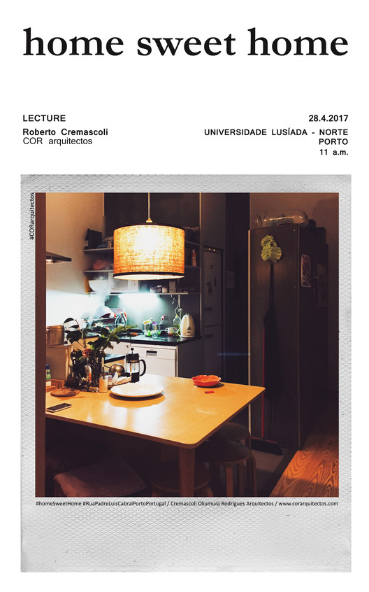 Conferência: HOME SWEET HOME  na Faculdade de Arquitectura e Artes , Cortesia de Cor Arquitectos