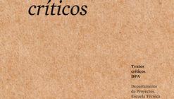 Textos críticos #2: José Ignacio Linazasoro / Ediciones Asimétricas
