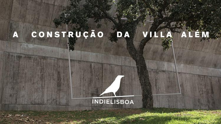 """Estreia do filme """" A Construção da Villa Além"""" na Culturgest, A Construção da Villa Além, 2017"""