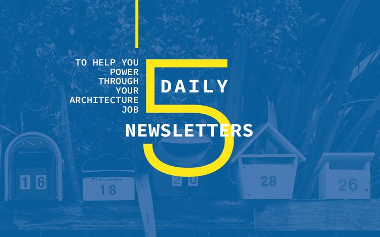 daily newsletters to help you power through your architecture  5 daily newsletters to help you power through your architecture job