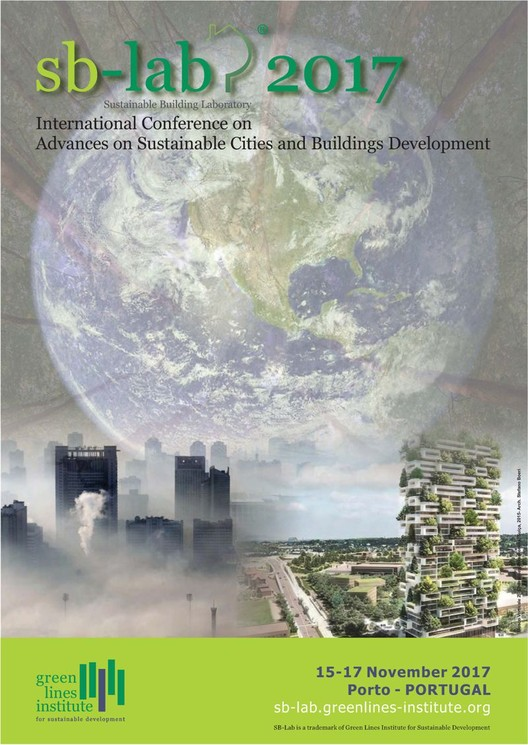 Call for Submissions: SB-Lab 2017 - International Conference on Sustainable Cities and Buildings Development, SB-Lab 2017 Conference Poster (Credits: Green Lines Institute)