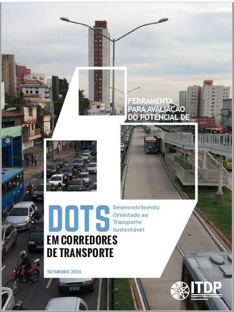 Como desenvolver estratégias para o desenvolvimento urbano no entorno dos corredores de transporte, © ITDP Brasil