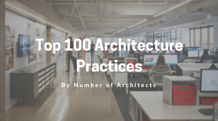 The world s largest architecture firms archdaily
