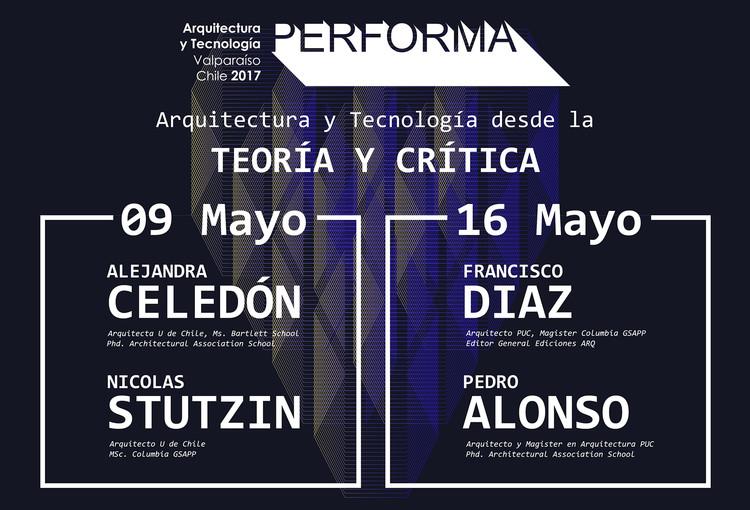 PERFORMA 2017 / Jornada 1: discusiones en torno a la arquitectura y tecnología desde la teoría y crítica