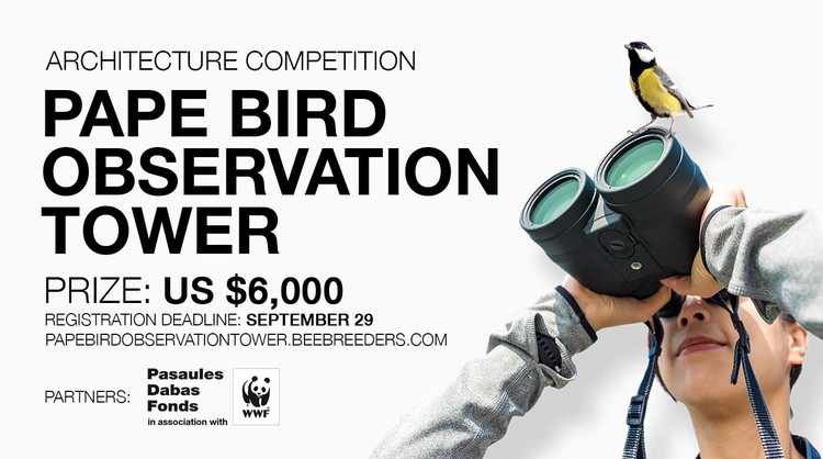 Pape Bird Observation Tower, Enter the Pape Bird Observation Tower ‪‎architecture‬ ‪competition‬ now! US $6,000 in prize money! Closing date for registration: SEPTEMBER 29, 2017