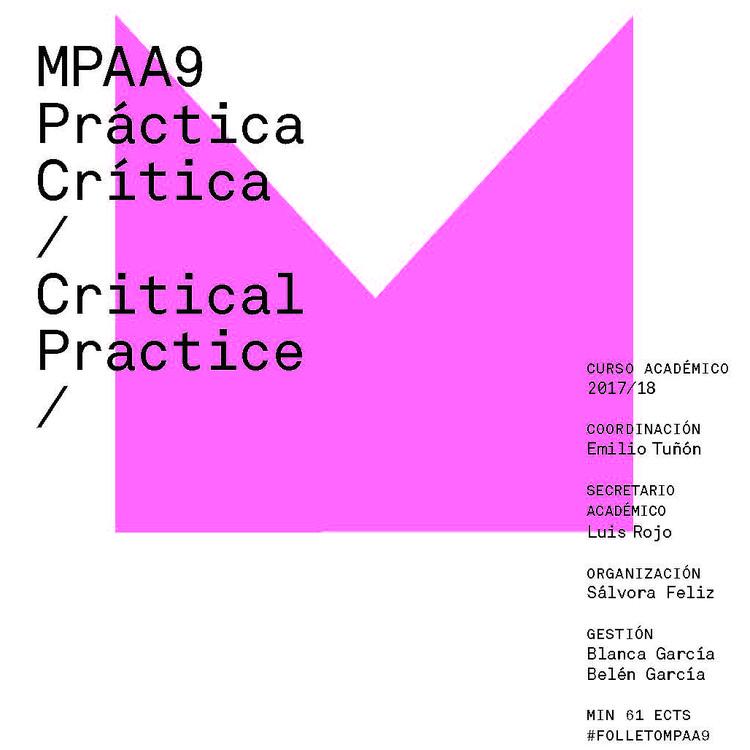 MPAA9: Master en Proyectos Arquitectónicos Avanzados. Práctica Crítica, gráfica futura