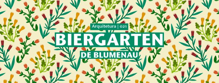 Concurso de ideias para estudantes Projetar.org #021: Biergarten em Blumenau