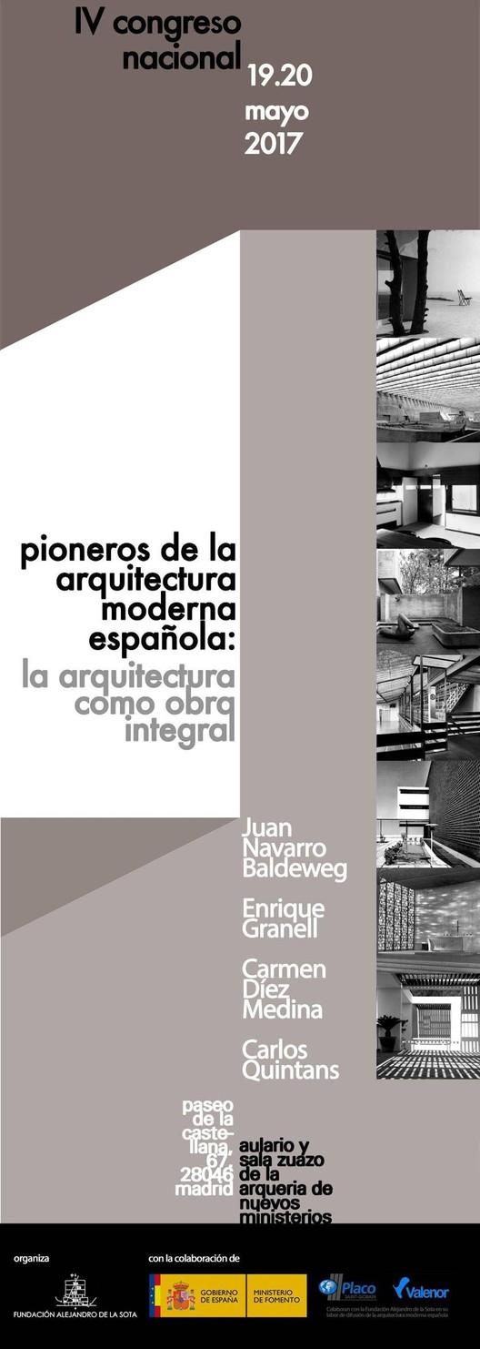 IV Congreso 'Pioneros de la Arquitectura Moderna Española', Cartel del IV Congreso Pioneros de la Arquitectura Moderna Española. La Arquitectura como obra integral. Imagen cortesía de la Fundación Alejandro de la Sota.