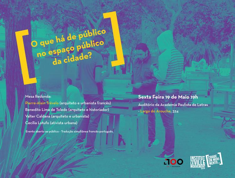 Mesa Redonda: O que há de público no espaço público da cidade?, cartaz divulgação