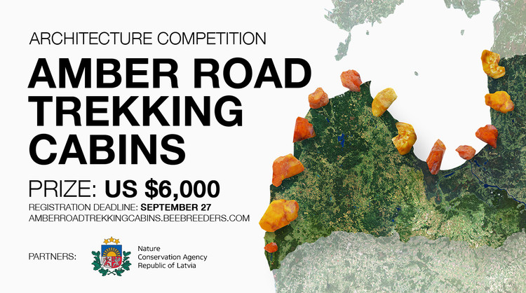 Call for Submissions: Amber Road Trekking Cabins , Enter the Amber Road Trekking Cabins ‪architecture‬ ‪competition‬ now! US $6,000 in prize money! Closing date for registration: SEPTEMBER 27, 2017
