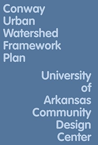 The Conway Urban Watershed Framework Plan