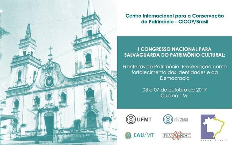 I Congresso Nacional para Salvaguarda do Patrimônio Cultural, Divulgação do  I Congresso Nacional para Salvaguarda do Patrimônio Cultural