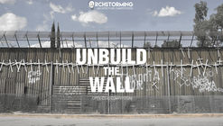 Concurso UNBUILD THE WALL
