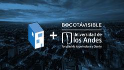 ArchDaily Colombia y Bogotá Visible se asocian para difundir la actualidad urbana de Bogotá