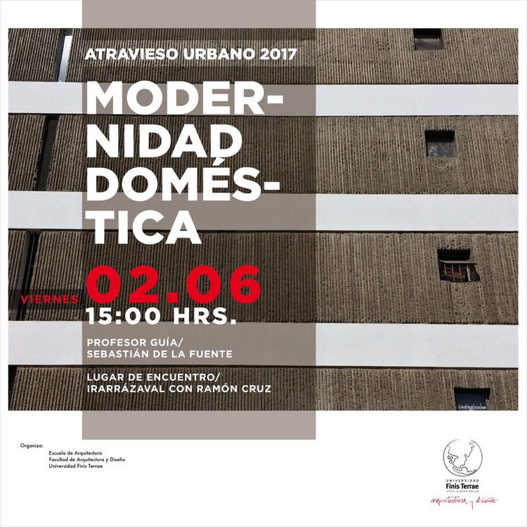 Atravieso Urbano: Modernidad Doméstica