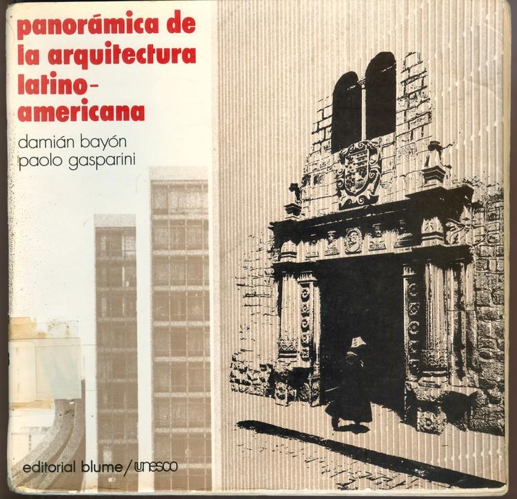 Retrospectiva emilio duhart y sus escritos plataforma for Estudios de arquitectura la plata