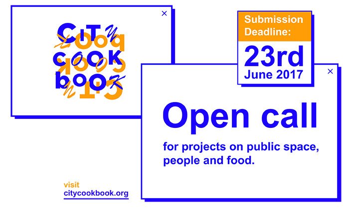 Call for Submissions: City Cook Book – Enhancing Public Spaces Through Food Culture, City Cook Book - Open Call